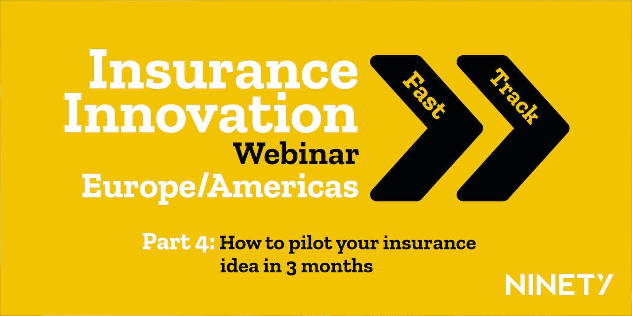 Insurance Innovation Fast Track Series Part 4
