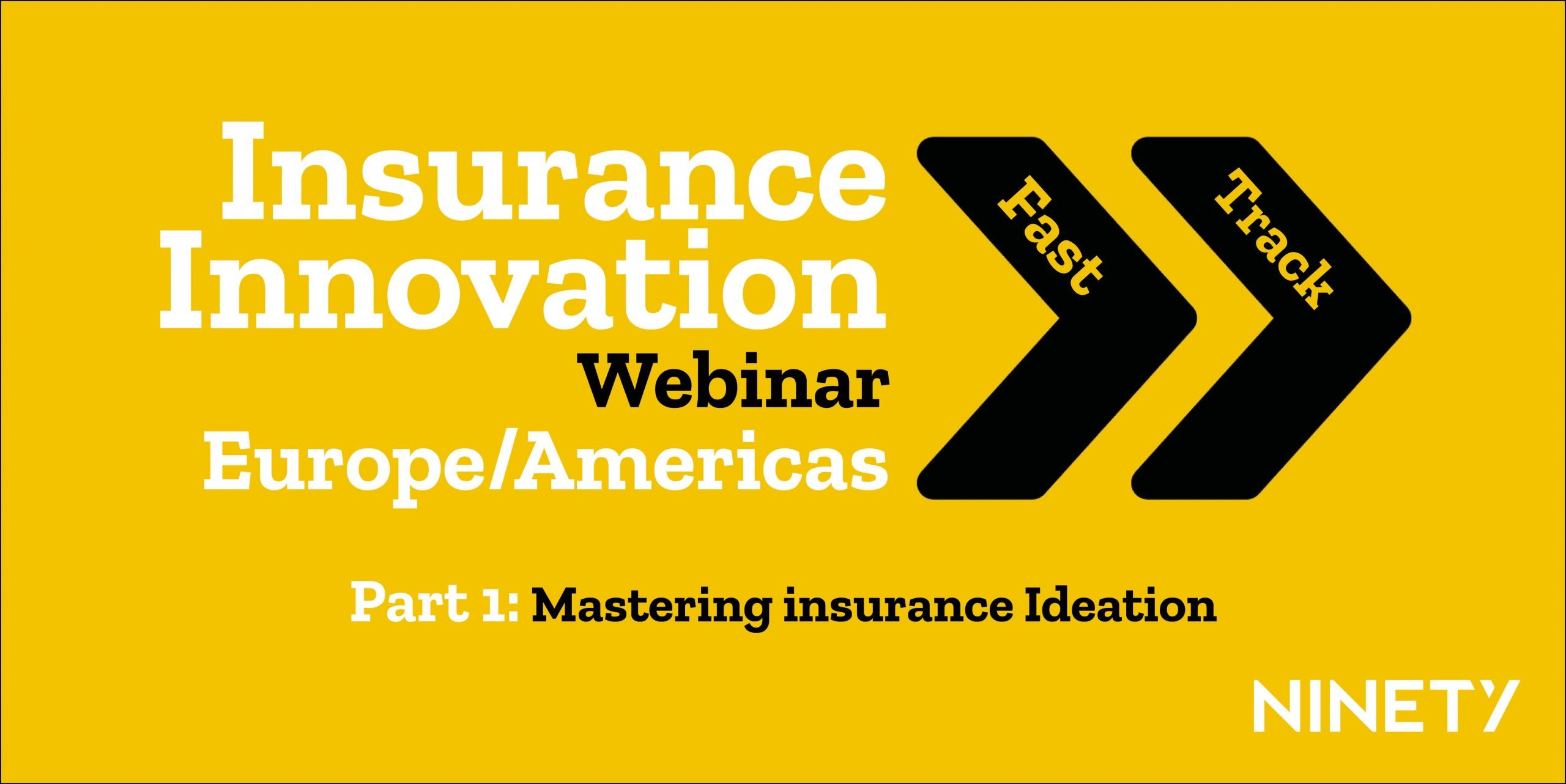 Insurance Innovation Fast Track Series Part 1