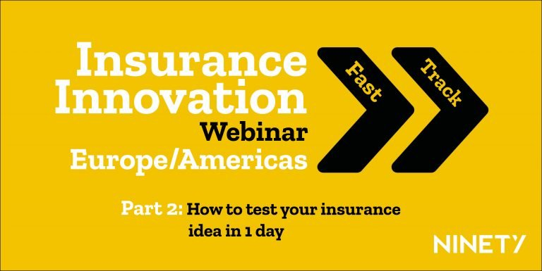 Webinar - Insurance Innovation Fast Track Americas & Europe, Part 2: How to test your insurance idea in 1 day