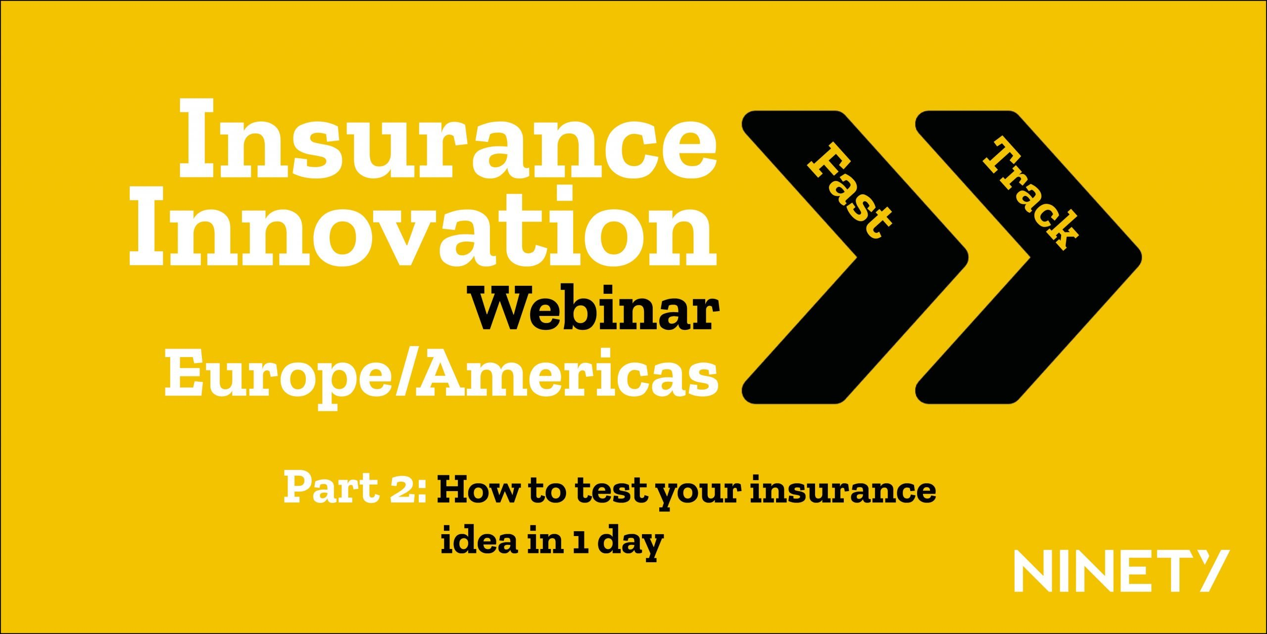 Insurance Innovation Fast Track Series Part 2